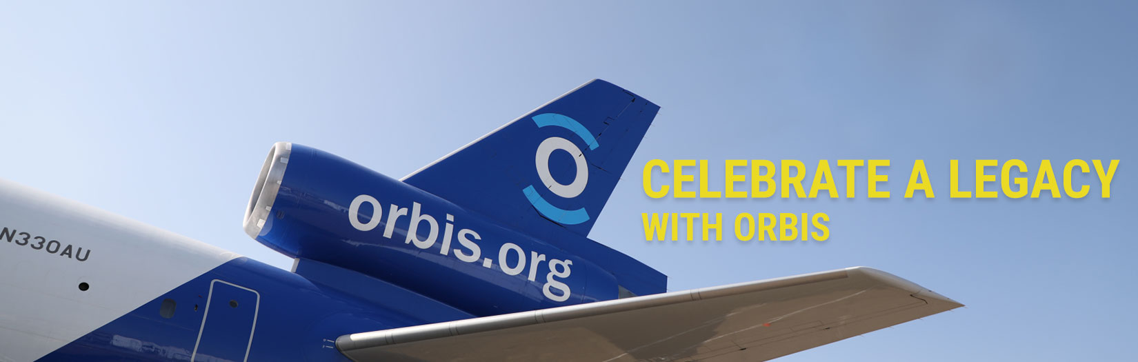 Celebrate a Legacy - Orbis Plane Flying