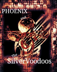 Phoenix and the Silver Voodoos